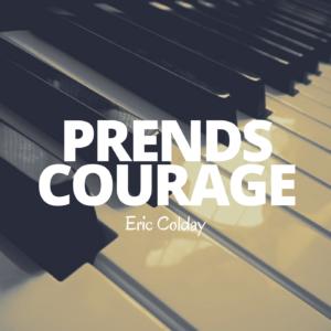 Pochette avant - Prends courage - Eric Colday